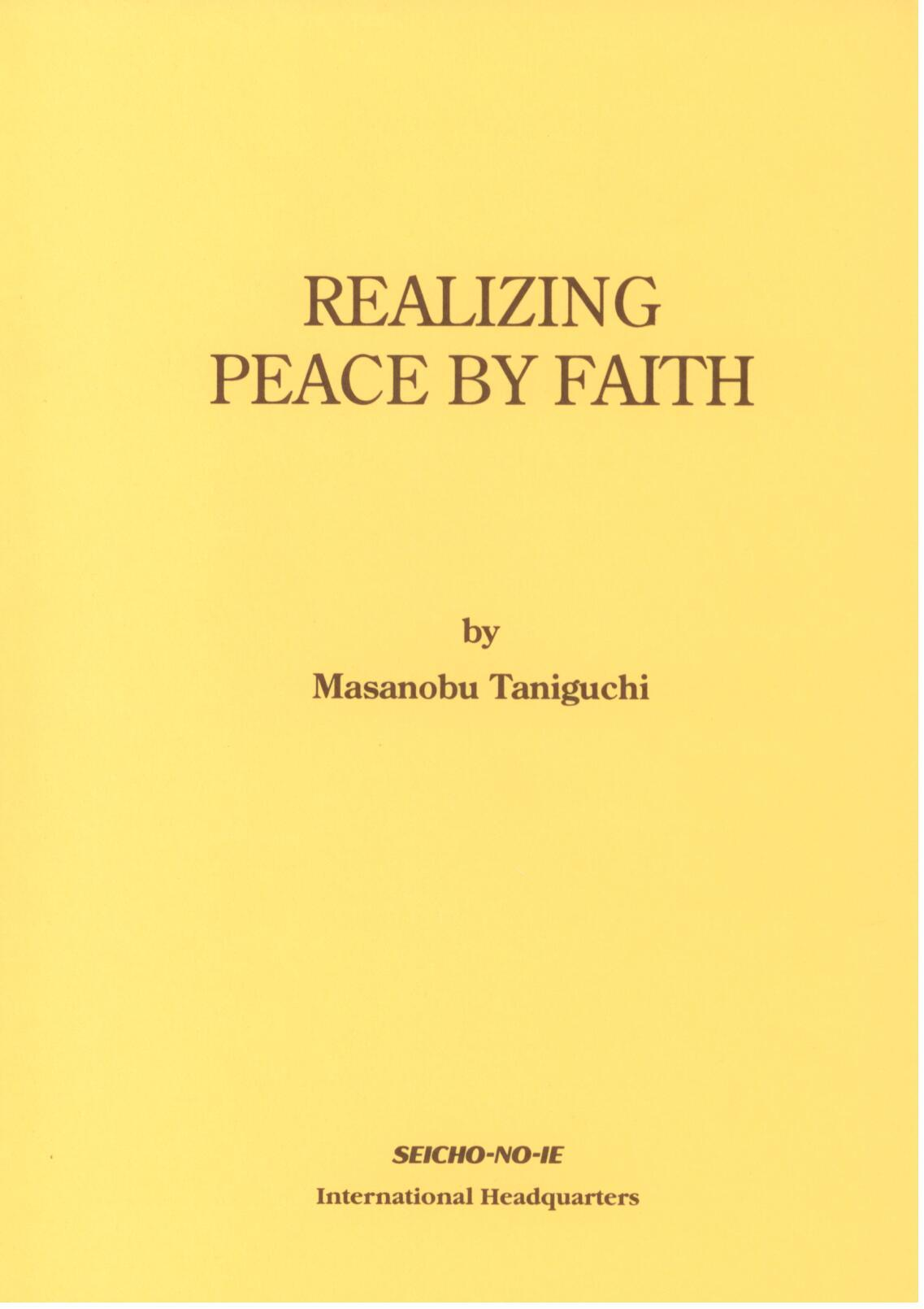 Realizing Peace by Faith